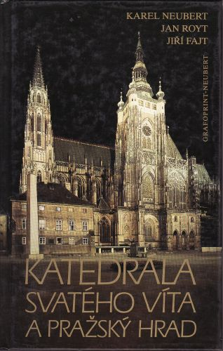 Katedrála svatého Víta a Pražský hrad cena od 80 Kč