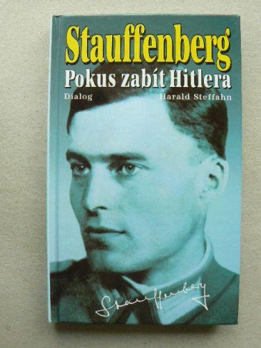 Stauffenberg Pokus zabít Hitlera cena od 65 Kč