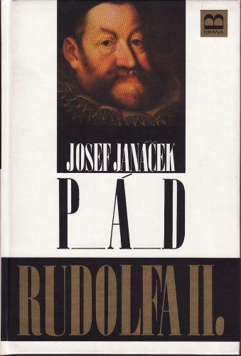 Pád Rudolfa II. cena od 115 Kč