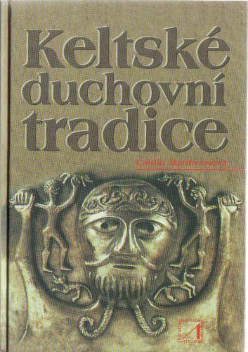 Keltské duchovní tradice cena od 0 Kč