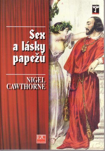 Sex a lásky papežů cena od 120 Kč