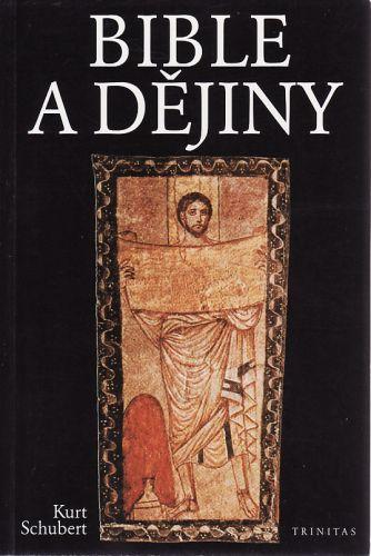 Bible a dějiny cena od 130 Kč