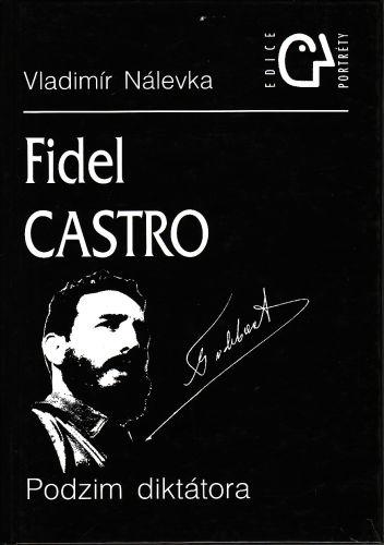 Fidel Castro Podzim diktátora cena od 130 Kč