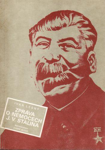 Zpráva o nemocech J. V. Stalina cena od 60 Kč