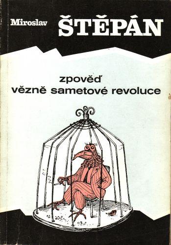 Zpověď vězně sametové revoluce cena od 70 Kč