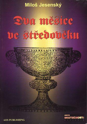 Dva měsíce ve středověku cena od 199 Kč