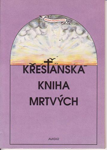 Křesťanská kniha mrtvých cena od 79 Kč