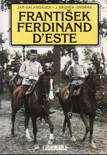 František Ferdinand d ´Este cena od 150 Kč