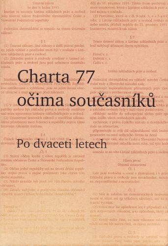 Charta 77 očima současníků Po dvaceti letech cena od 250 Kč