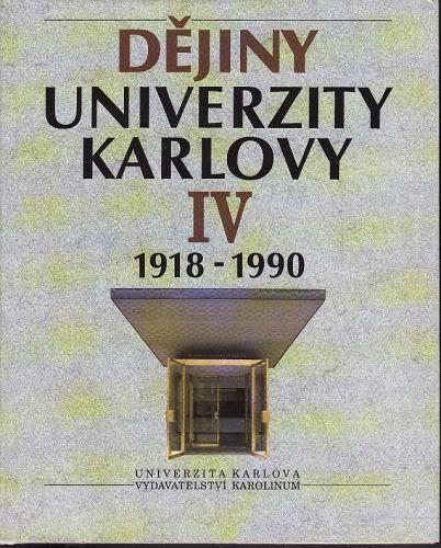 Dějiny Univerzity Karlovy IV. cena od 694 Kč