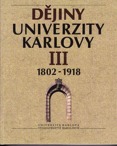 Dějiny Univerzity Karlovy III. cena od 298 Kč