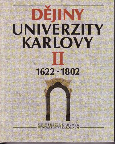 Dějiny Univerzity Karlovy II. cena od 300 Kč