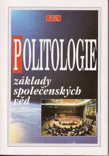 Politologie - Základy společenských věd cena od 120 Kč