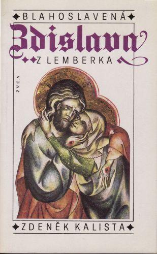 Blahoslavená Zdislava z Lemberka cena od 150 Kč