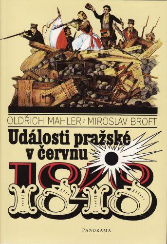 Události pražské v červnu 1848 cena od 150 Kč