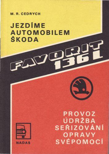 Jezdíme automobilem Škoda Favorit 136 L cena od 60 Kč