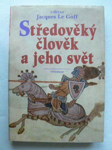 Středověký člověk a jeho svět cena od 320 Kč