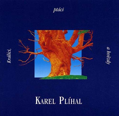 Karel Plíhal - Králíci, ptáci a hvězdy