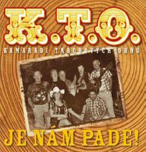K.T.O.: K.T.O. - Je nám pade! - 2CD - K.T.O.