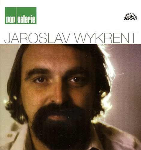 Jaroslav Wykrent: Pop galerie - Wykrent CD - Jaroslav Wykrent