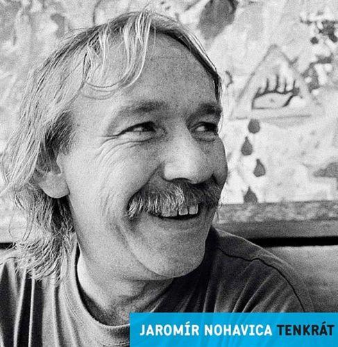 Nohavica Jarek: CD Nohavica J.- Tenkrát