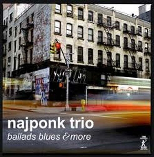 Najponk Trio - Ballads Blues & More