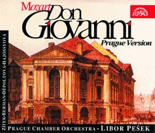 Pražský komorní orchestr/Pešek Libor - Mozart : Don Giovanni. Opera o 2 dějstvích (pražská verze)