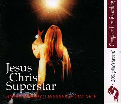 Jesus Christ Superstar Complete Live 2000