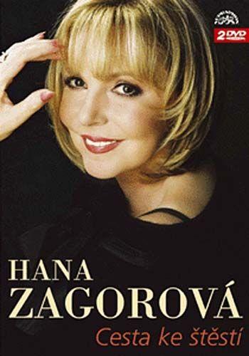 Hana Zagorová - Cesta ke štěstí