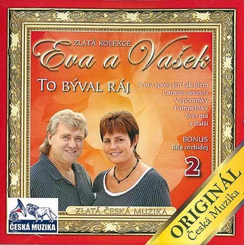 CD Eva a Vašek 2 - To býval ráj