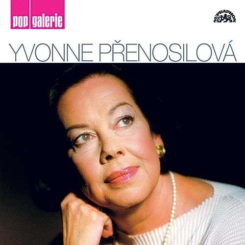 Přenosilová Yvonne: Přenosilová Yvonne - Pop Galerie CD - Přenosilová Yvonne