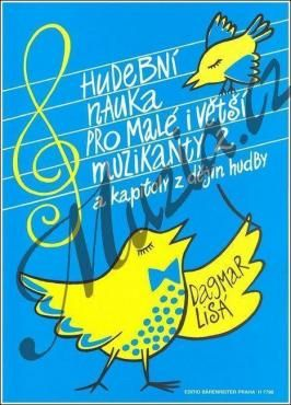 Lisá Dagmar: Hudební nauka pro malé i větší muzikanty 2 cena od 179 Kč