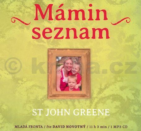 Greene John St.: Mámin seznam - Emotivní příběh psaný životem - CD mp3 cena od 269 Kč