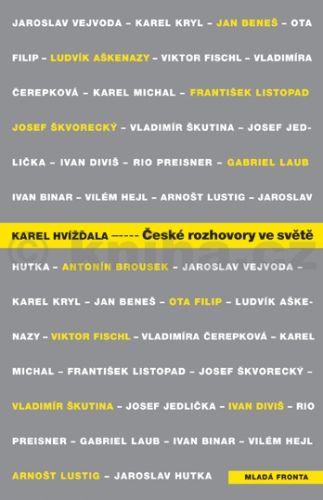 Karel Hvížďala: České rozhovory ve světě cena od 271 Kč