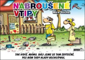 Šticha Míra, Vostrý Mirek: Nabroušené vtipy cena od 86 Kč