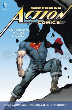XXL obrazek Grant Morrison: Superman Action Comics 1 - Superman a lidé z oceli