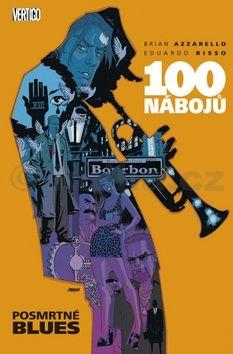 Brian Azzarello, Eduardo Risso: 100 nábojů 8 - Posmrtné blues cena od 343 Kč