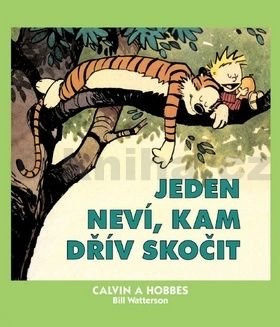 Bill Watterson: Calvin a Hobbes 8 - Jeden neví, kam dřív cena od 131 Kč