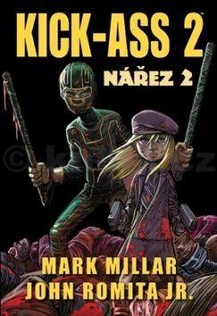 Mark Millar: Kick-Ass 2 cena od 293 Kč