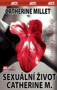Millet Catherine: Sexuální život Catherine M cena od 50 Kč