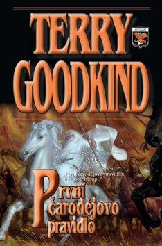 Terry Goodkind: Meč pravdy 1 - První čarodějovo pravidlo cena od 220 Kč