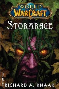 Richard Alen Knaak: World of WarCraft: Stormrage cena od 202 Kč