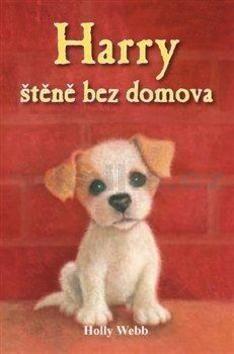 Holly Webb: Harry, štěně bez domova cena od 82 Kč