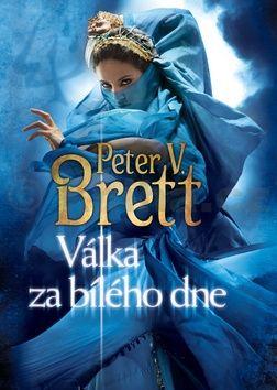 Peter V. Brett: Válka za bílého dne cena od 279 Kč