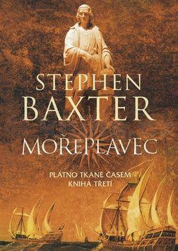 Stephen Baxter: Mořeplavec cena od 181 Kč