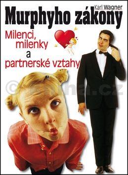 Karl Wagner: Murphyho zákony - milenci, milenky a partnerské vztahy cena od 155 Kč