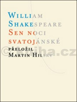 William Shakespeare: Sen noci svatojánské cena od 82 Kč