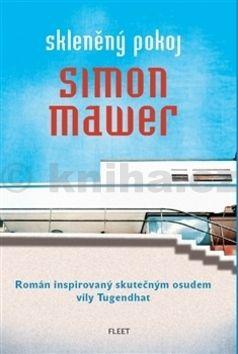 Simon Mawer: Skleněný pokoj cena od 176 Kč