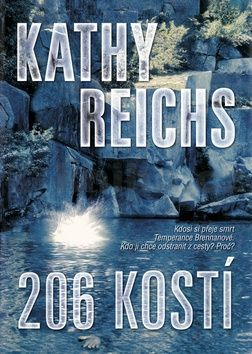 Kathy Reichs: 206 kostí cena od 0 Kč