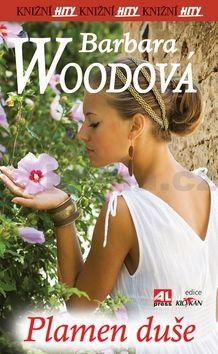 Barbara Wood: Plamen duše cena od 91 Kč